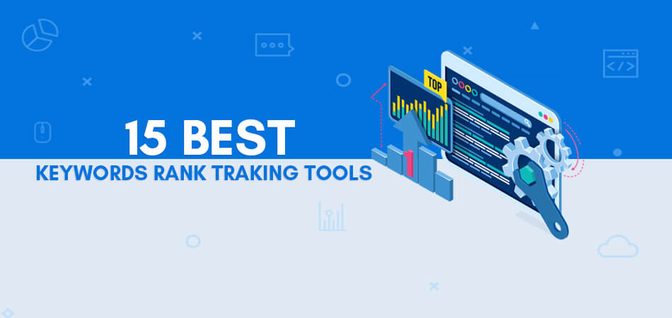 BEST Keyword Rank Checker Tools For SEO [Free & Paid]